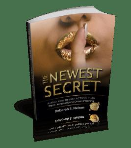 The Newest Secret, By Deborah S. Nelson; Self Transformation trhough Self Publishing