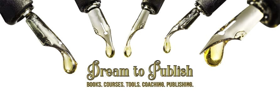 Dream to Publish books, tools, courses, Shop for Publishing SOLO