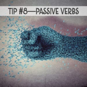 avoid passive verbs for good writing style