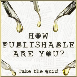 How Publishable Are You? Take the Quiz!