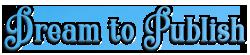 Dream to Publish Store Logo