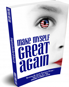 Make Myself Great Again: Reviving the Great American Dream—One Person at a Time Workbook Part 2 by Deborah S. Nelson